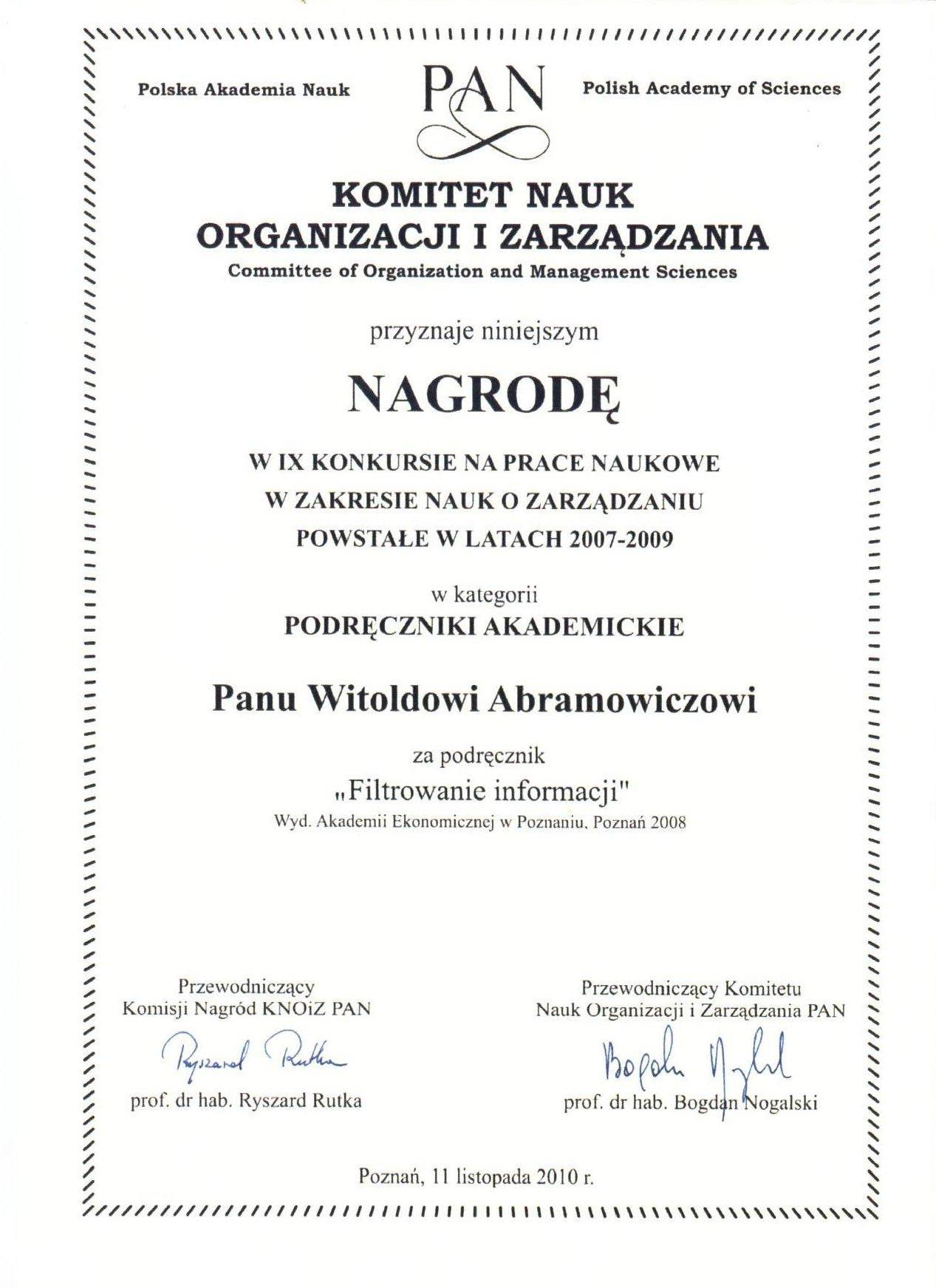 Nagroda Komitetu Nauk Organizacji i Zarządzania za ksiażkę ,,Filtrowanie informacji'' prof. dr hab. W. Abramowicza